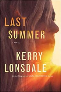 Cover image of the book 'Last Summer' by author Kerry Lonsdale
