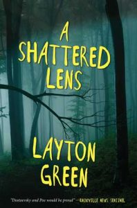 Cover image of the book 'A Shattered Lens' by author Layton Green