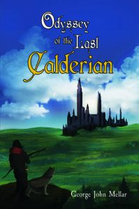 Cover image of the book 'Odyssey Of The Last Calderian' by the author George John Mellar