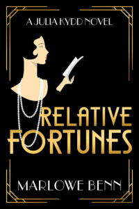 Cover image of the book 'Relative Fortunes' by the author Marlowe Benn