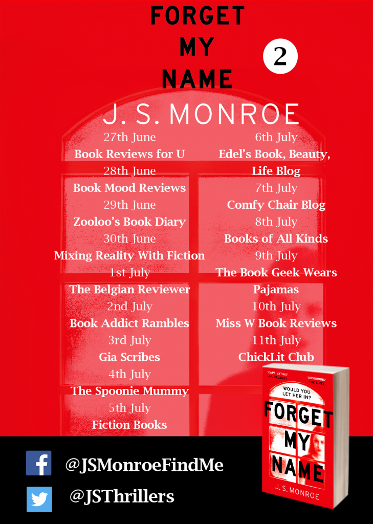 Image featuring my stop on the paperback edition blog tour for the book 'Forget My Name' by author J.S. Monroe
