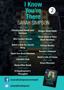 Image for part two of the Blog Tour banner for the book 'I Know You're There' by author Sarah Simpson