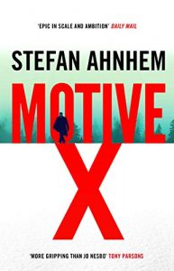 Cover image of the book 'Motive X' by author Stefan Ahnhem