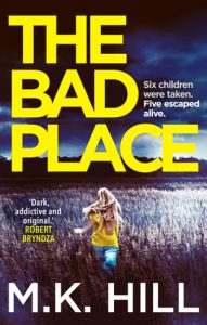 Cover image of the book 'The Bad Place' by author M.K. Hill (Mark)
