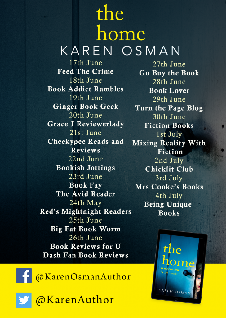 Image of the blog tour banner paperback edition of the book 'The Home' by author Karen Osman