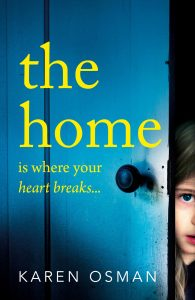 Cover image of the paperback edition of the book 'The Home' by author Karen Osman