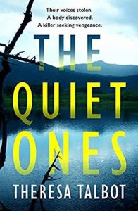 Cover image of the book 'The Quiet Ones' by author Theresa Talbot