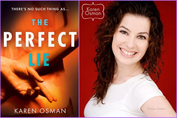 Image for the cover reveal of 'The Perfect Lie' by author Karen Osman