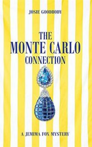 Cover Image of the book 'The Monte Carlo Connection' by author Josie Goodbody
