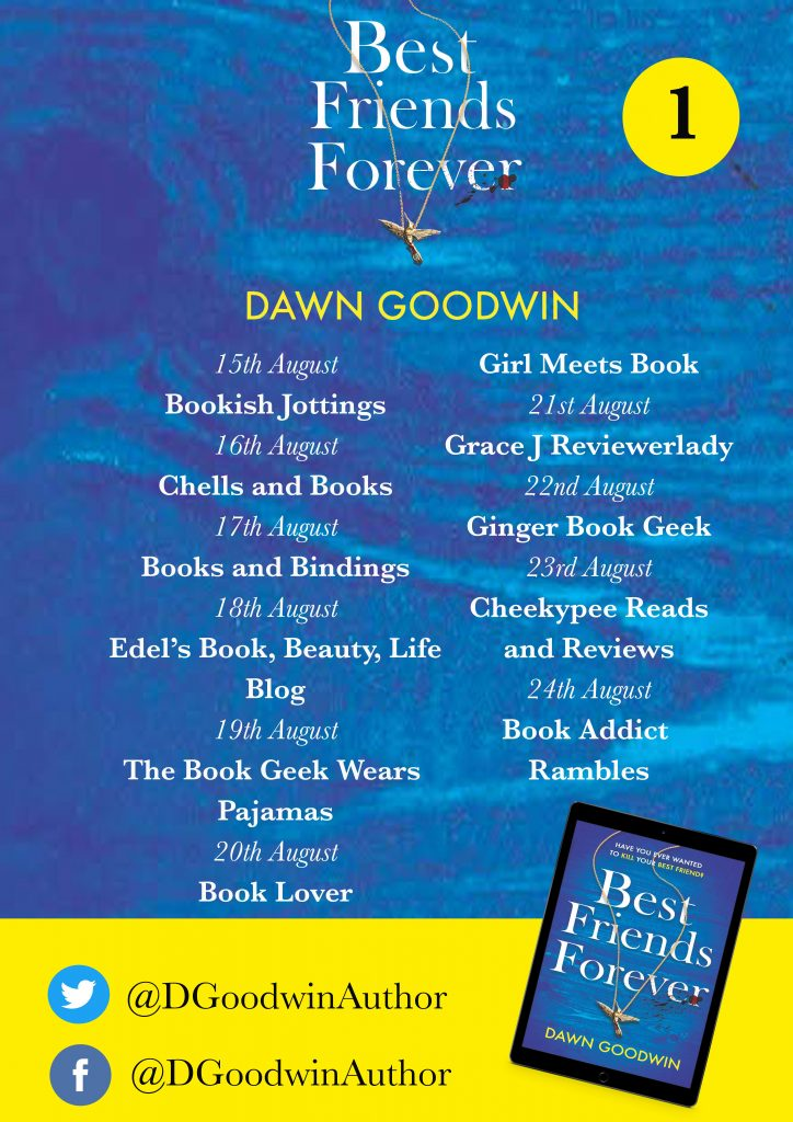 Image of the blog tour banner 1 for the book 'Best Friends Forever' by author Dawn Goodwin
