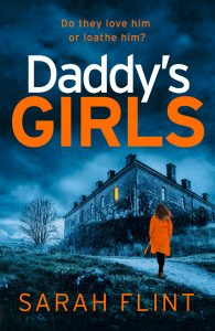 Cover Image of the book 'Daddy's Girls' by author Sarah Flint