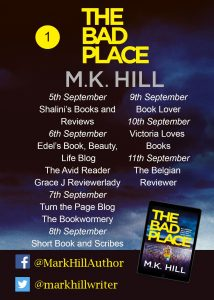 Image of the Blog Tour Banner #1 for the book 'The Bad Place' by author M.K. Hill