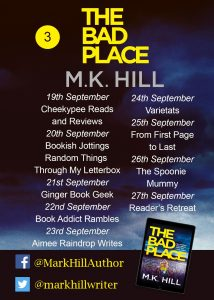 Image of Blog Tour banner #3 for the book 'The Bad Place' by author M.K. Hill