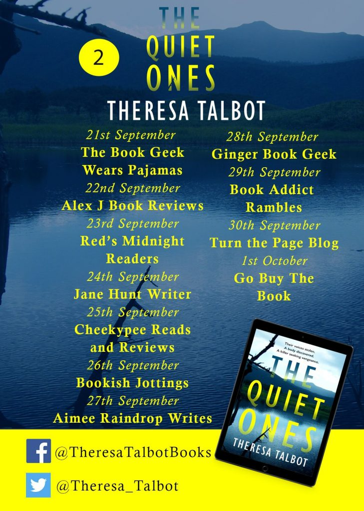 Image of Blog Tour Banner 2 for the book 'The Quiet Ones' by author Theresa Talbot