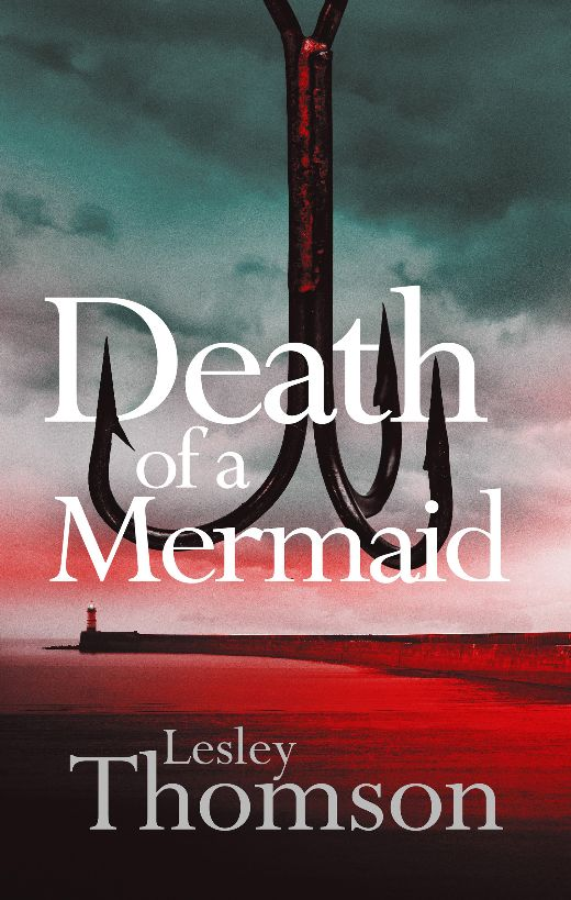 Cover Image of the book 'Death Of A Mermaid' by author Lesley Thomson