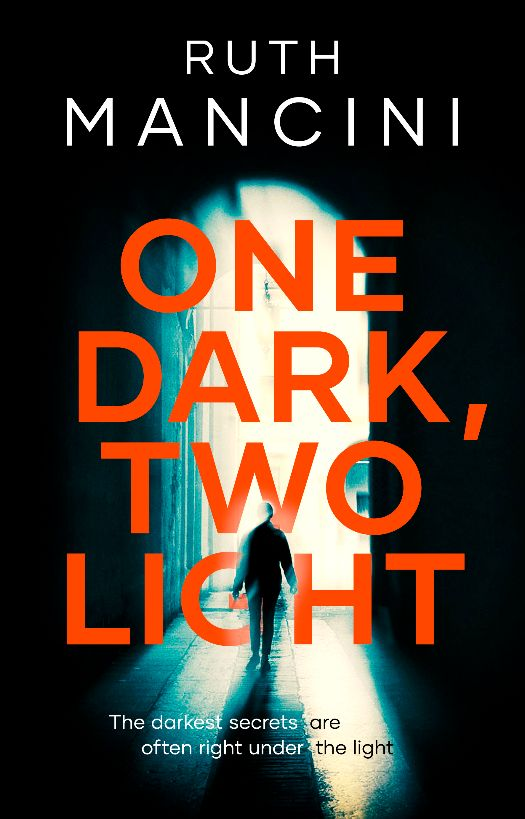 Cover image of the book 'One dark, Two Light' by author Ruth Mancini