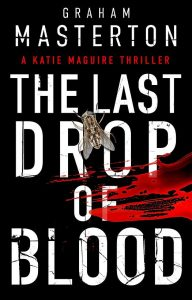 Cover image of the book 'The last Drop Of Blood' by author Graham Masterton