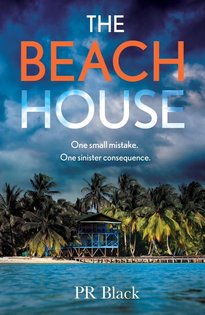 Cover image of the book 'The Beach House' by P.R. Black