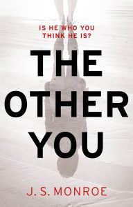 Cover image of the book 'The Other You' by author J.S. Monroe