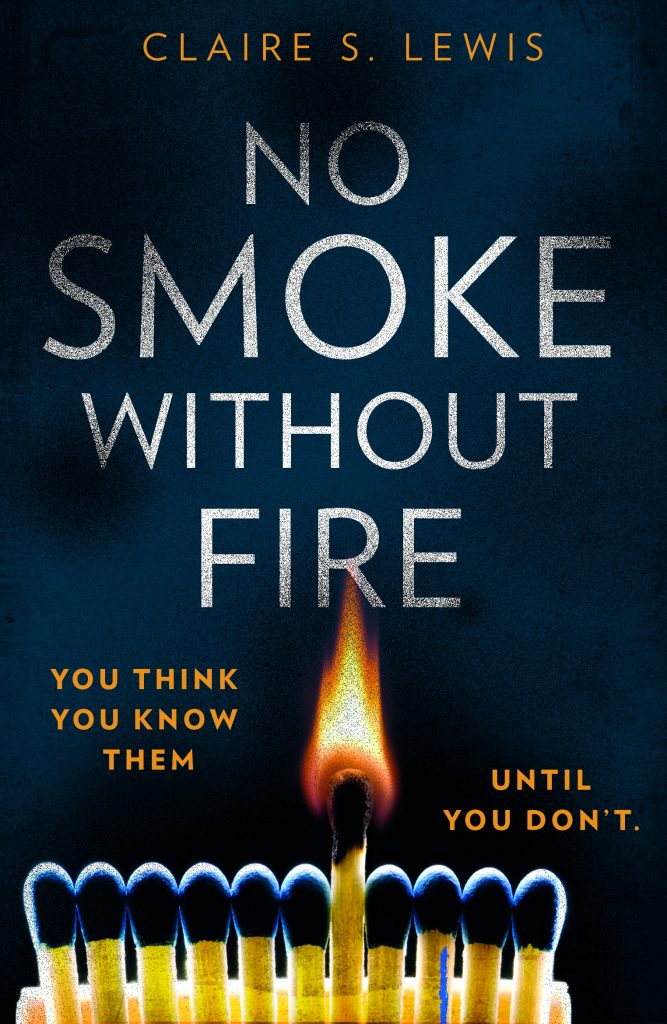 Cover image of the book 'No Smoke Without Fire' by author Claire S. Lewis