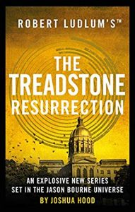 Cover image of the book 'The Treadstone Resurrection' by author Joshua Hood