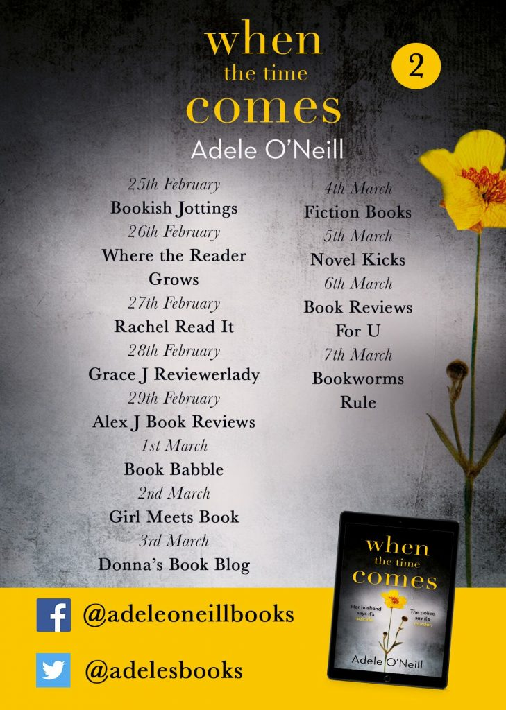 Image of the blog tour banner for the book 'When The Time Comes' by author Adele O'Neill