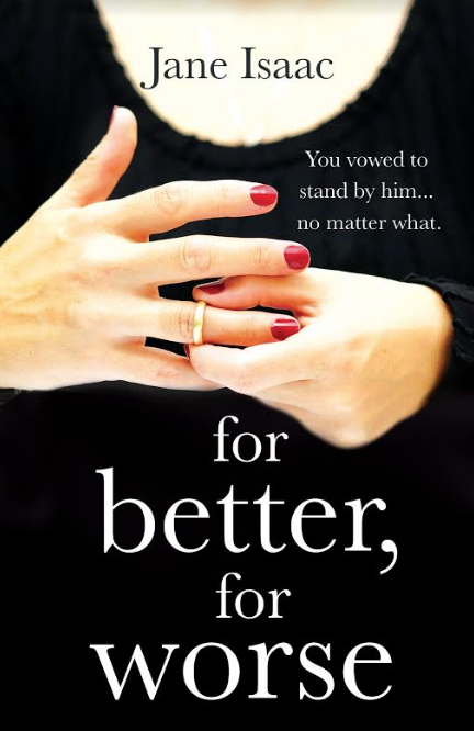 Cover Image of the book 'For Better, For Worse' by the author Jane Isaac