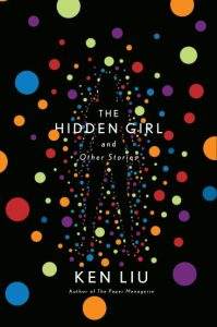 Cover Image for 'The Hidden Girls' by author Ken Liu