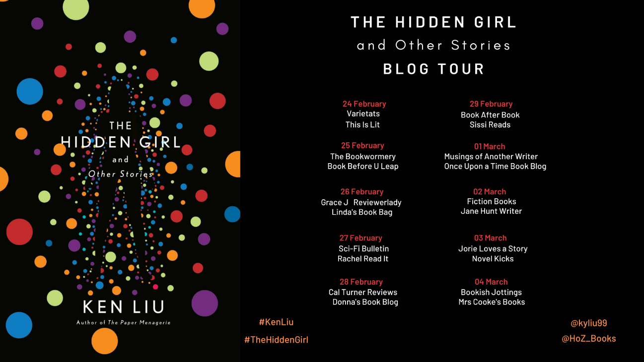Image of the Blog Tour banner for the book 'The Hidden Girl and Other Stories, by author Ken Liu