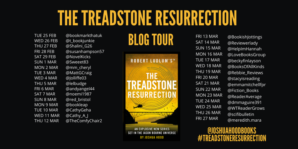 Image of the Blog Tour Banner for the book 'The Treadstone Resurrection' by author Joshua Hood