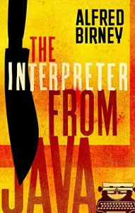 Cover image of the book 'The Interpreter From Java' by author Alfred Birney