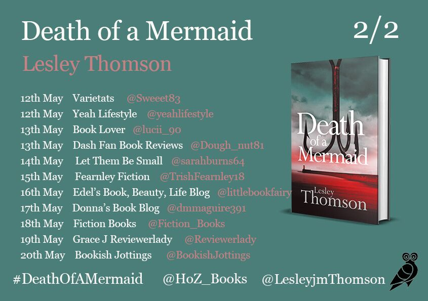 Image of the Blog Tour Banner for the book 'Death Of A Mermaid' by author Lesley Thomson
