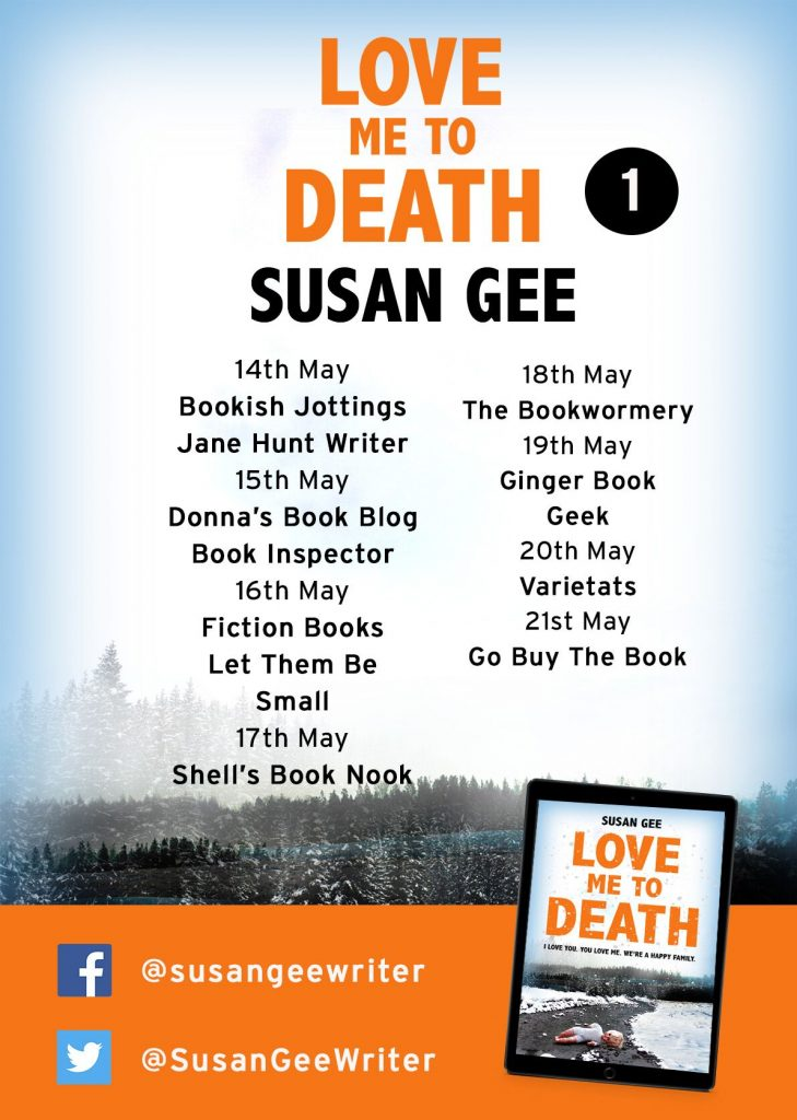 Image of page one of the Blog Tour Banner for the book 'Love Me To Death' by author Susan Gee