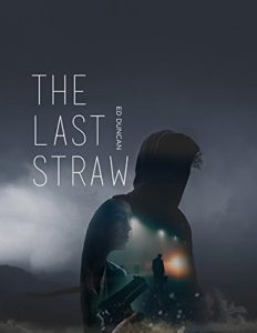 Cover image of the book 'The Last Straw' by author Ed Duncan