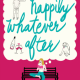 Cover image of the book 'Happily Whatever After' by author Stewart Lewis