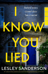Cover image of the book 'I Know You Lied' by author Lesley Sanderson