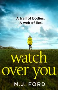 Cover image of the book 'Watch Over You' by M.J. Ford
