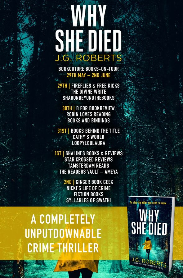 Image of the Blog Tour banner for the book 'Why She Died' by J.G. Roberts