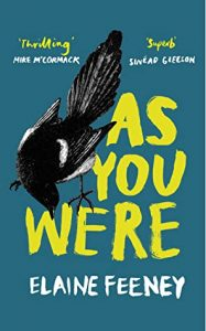 Cover image of the book 'As You Were' by author Elaine Feeney