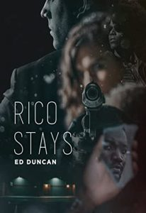 Cover image for the book 'Rico Stays' by author Ed Duncan