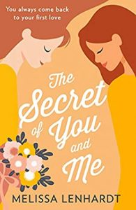 Cover image of the book 'The Secret of You and Me' by author Melissa Lenhardt