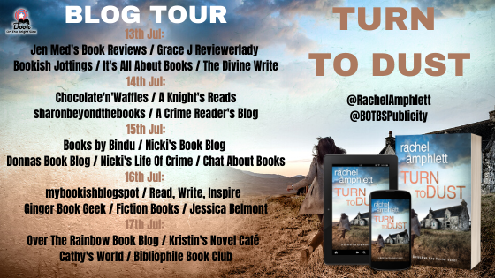 Image of the Blog Tour Banner for the book 'Turn To Dust' by author Rachel Amphlett