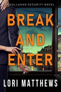 Cover image of the book 'Break And Enter' by author Lori Matthews