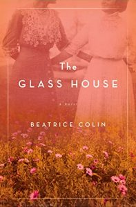 Cover image of the book 'The Glass House' by author Beatrice Colin
