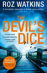 Cover image of the book 'The Devil's Dice' by author Roz Watkins