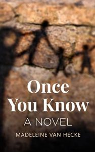 Cover image of the book 'Once You Know' by author Madeleine Van Hecke