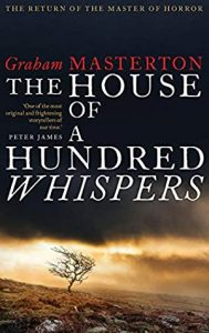 Cover image of the book 'The House Of A Hundred Whispers' by author Graham Masterton