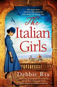 Cover image of the book 'The Italian Girls' by author Debbie Rix