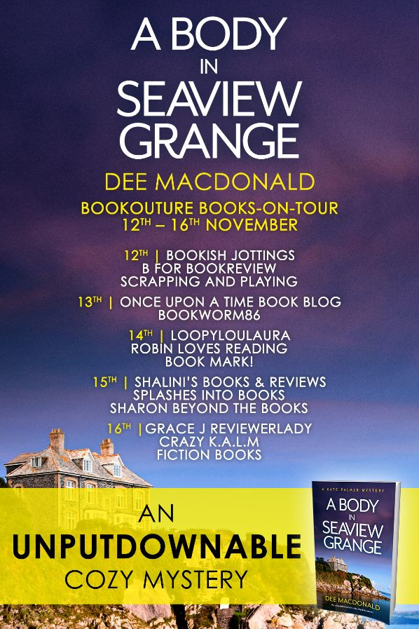 Image of the Blog Tour Banner for the book 'A Body In Seaview Grange' by author Dee MacDonald