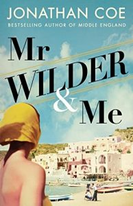 Cover image of the book 'Mr Wilder & Me' by author Jonathan Coe